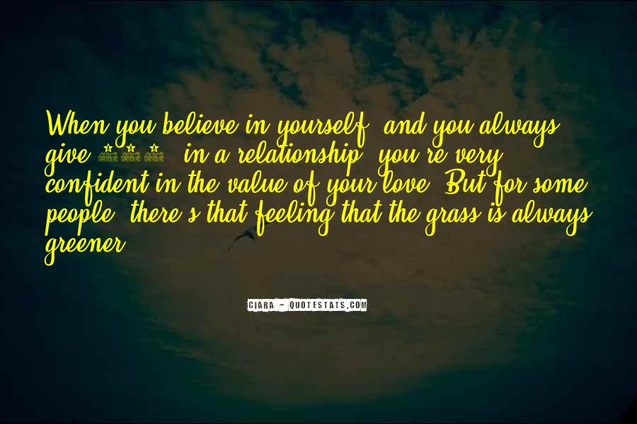 Believe In Yourself Love Quotes #1838536