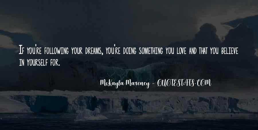 Believe In Yourself Love Quotes #306775