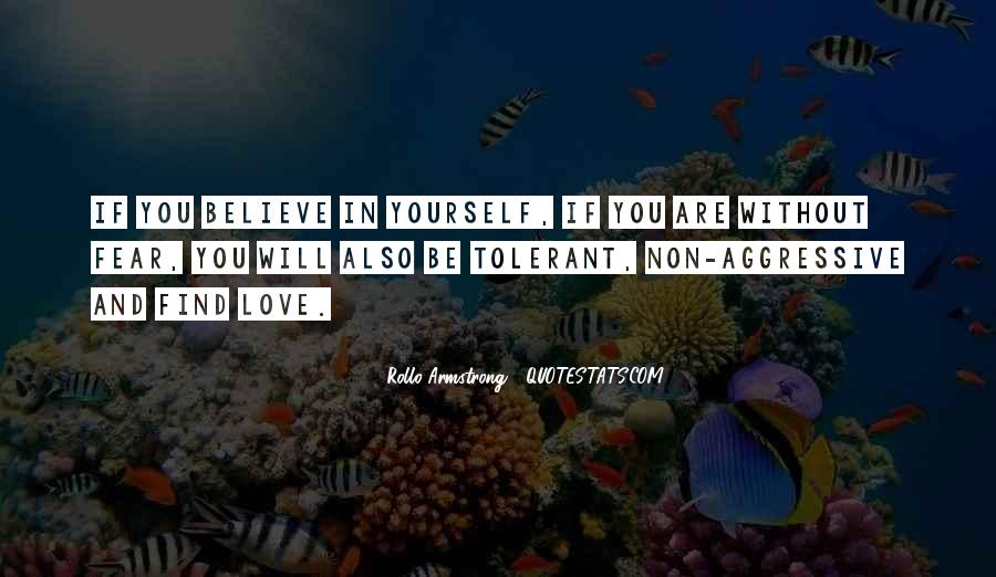 Believe In Yourself Love Quotes #314919