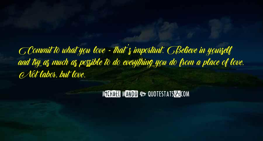 Believe In Yourself Love Quotes #612782