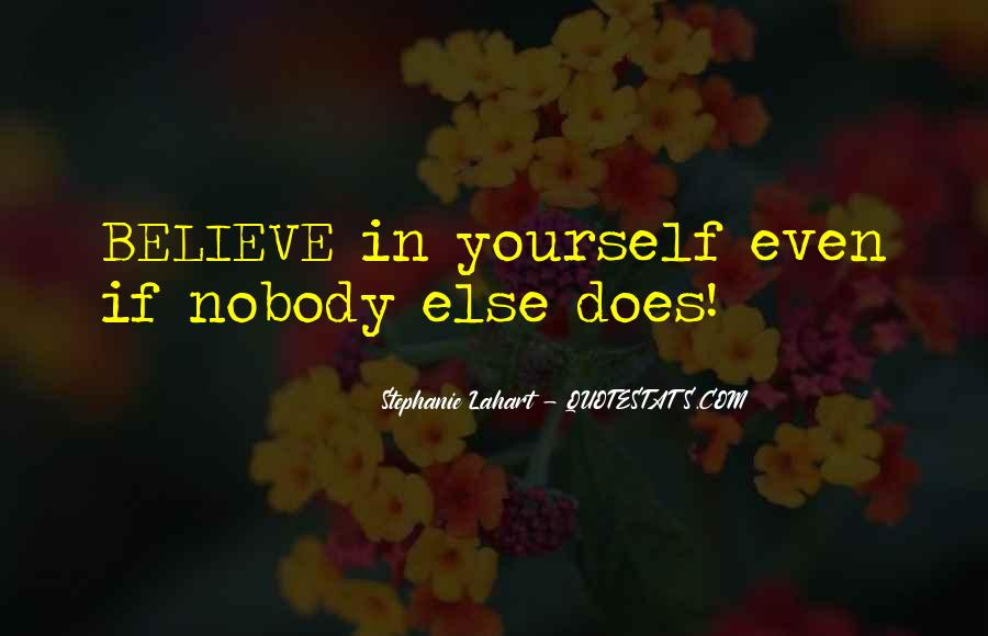Believe In Yourself Love Quotes #812604