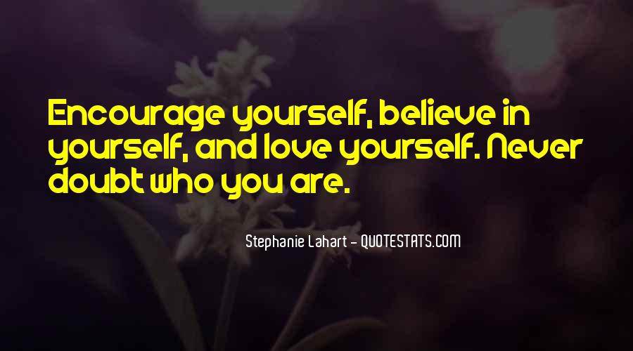 Believe In Yourself Love Quotes #842744
