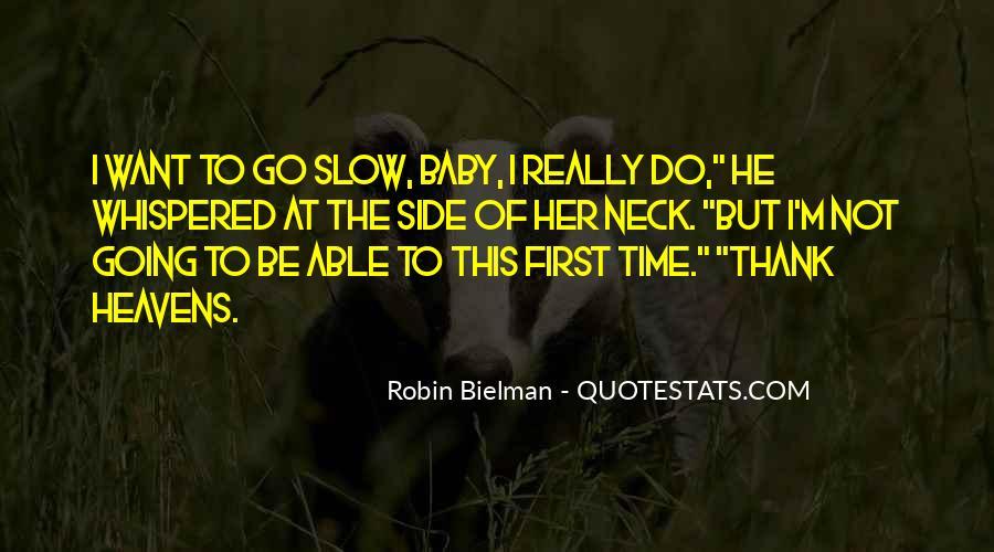 Believe Me Baby Quotes #16590
