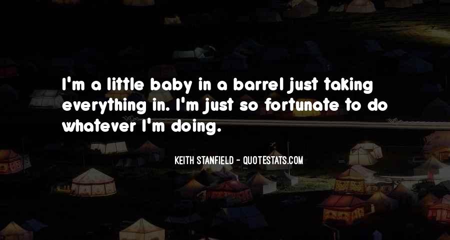 Believe Me Baby Quotes #17007