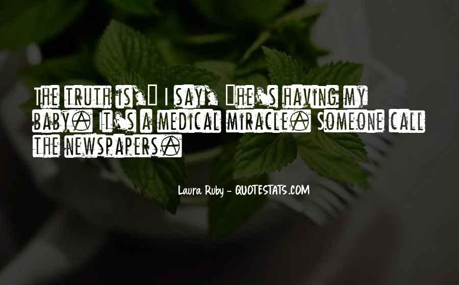 Believe Me Baby Quotes #197