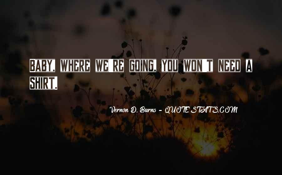 Believe Me Baby Quotes #27431