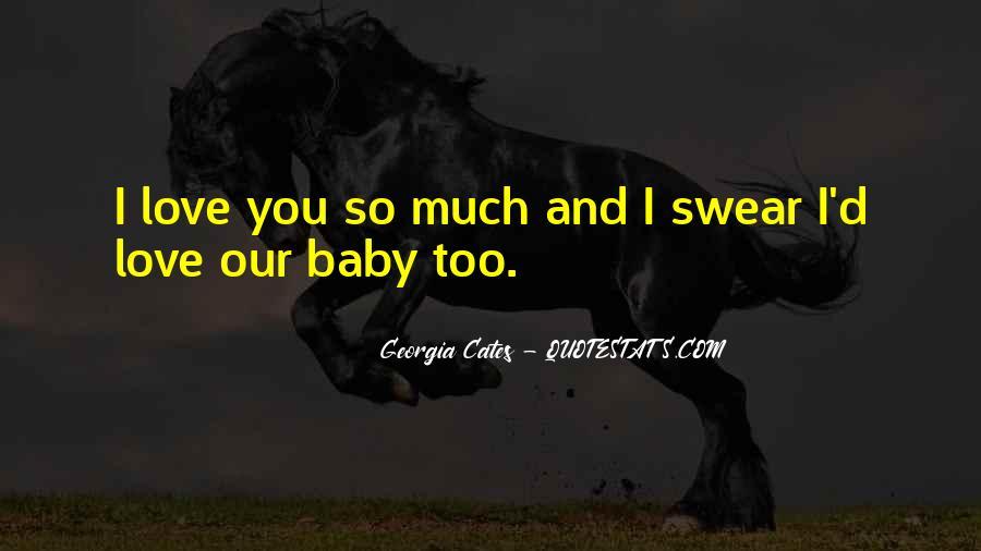 Believe Me Baby Quotes #27620
