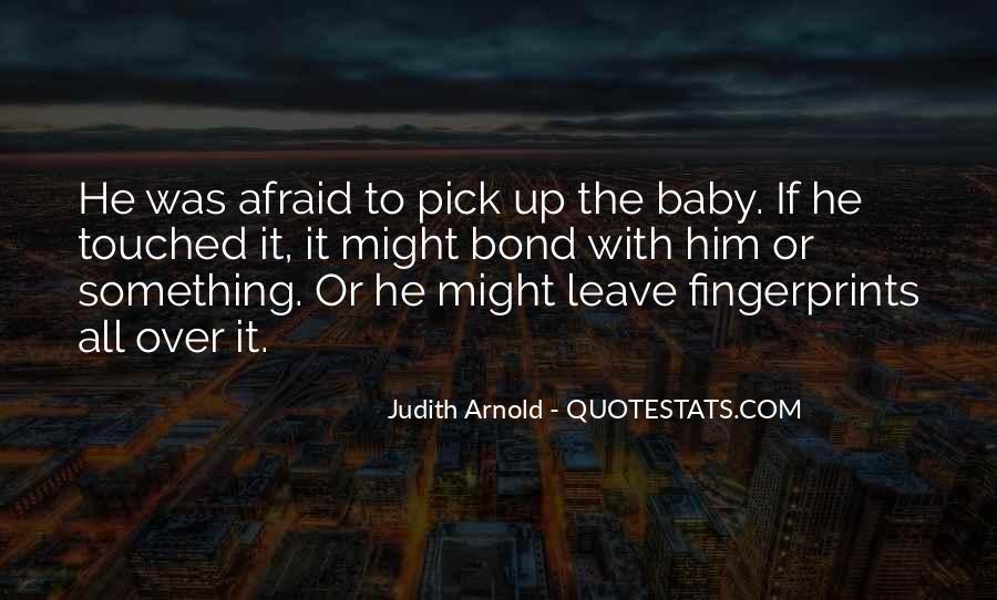 Believe Me Baby Quotes #32429