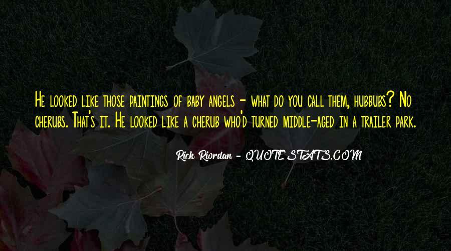 Believe Me Baby Quotes #36794