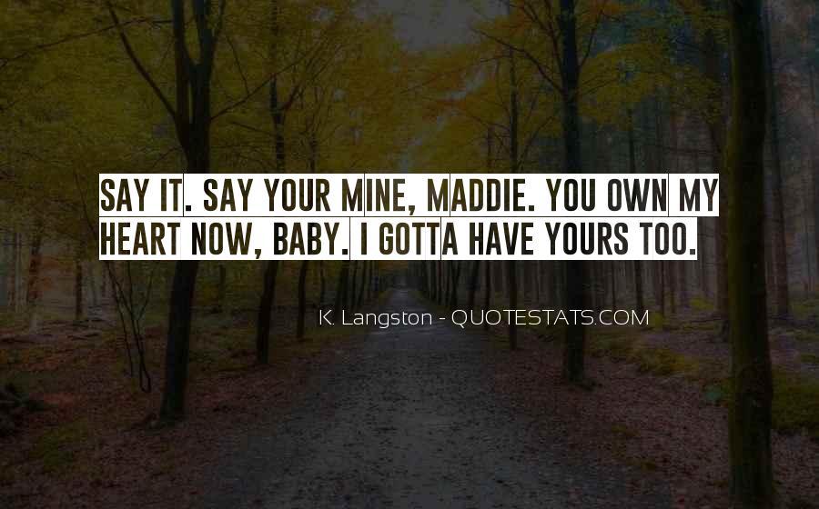 Believe Me Baby Quotes #37031
