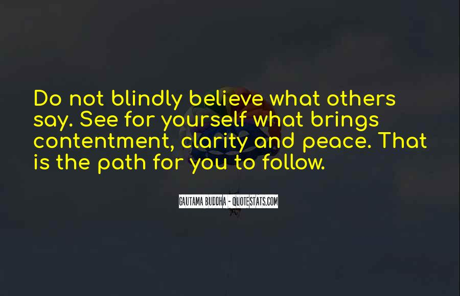 Believe Nothing Buddha Quotes #1147548