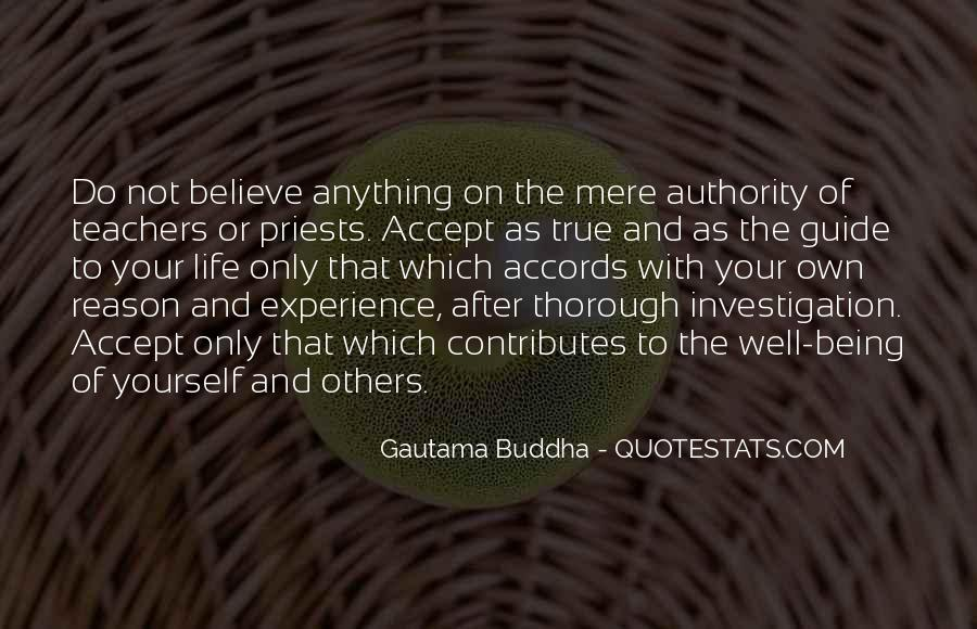 Believe Nothing Buddha Quotes #1742355