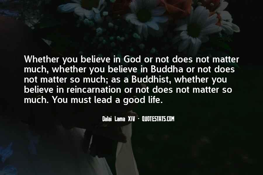Believe Nothing Buddha Quotes #381945