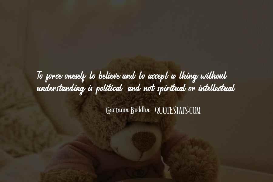 Believe Nothing Buddha Quotes #84775