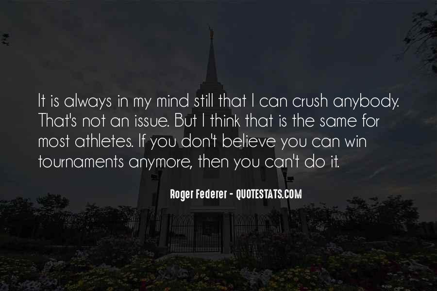 Believe You Can Win Quotes #1747755