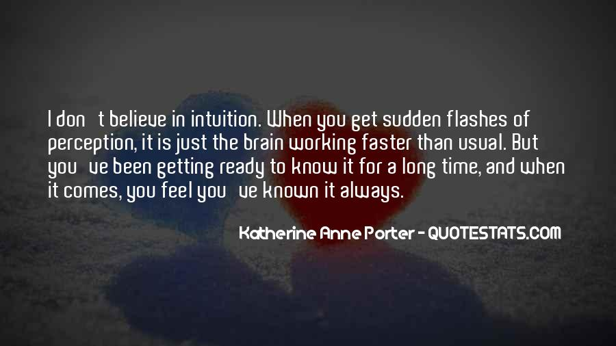 Believe Your Intuition Quotes #1091038