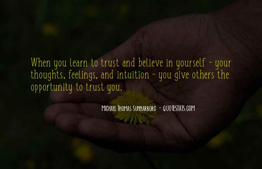 Believe Your Intuition Quotes #16243