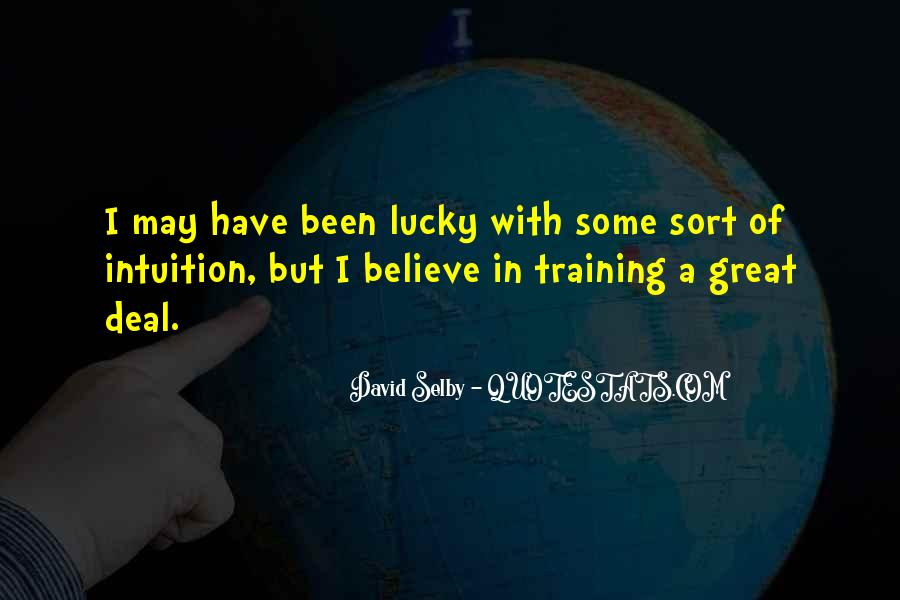 Believe Your Intuition Quotes #1820385