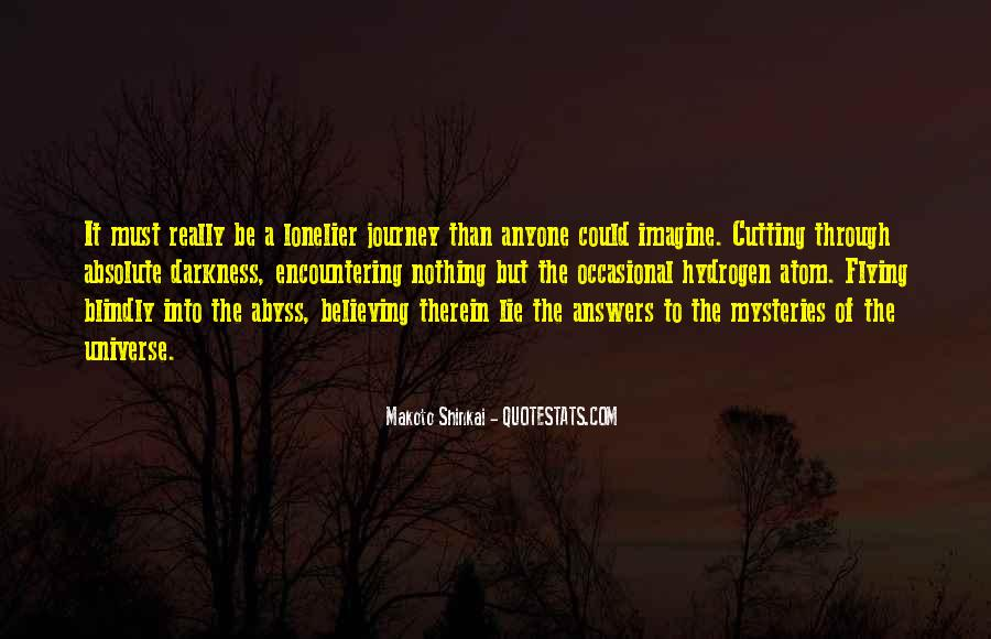 Believing Blindly Quotes #1844895