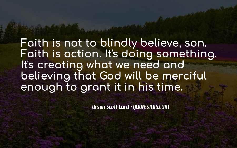 Believing Blindly Quotes #1876756