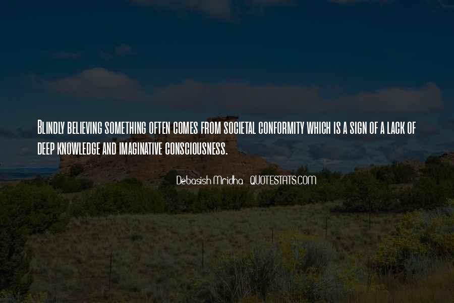 Believing Blindly Quotes #899258