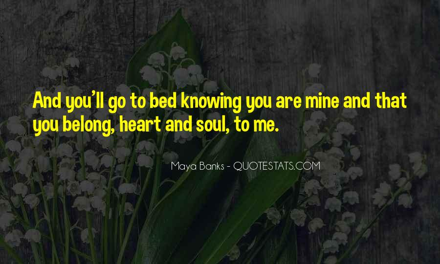 Belong To Me Quotes #223668