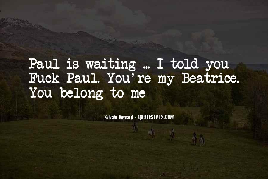 Belong To Me Quotes #225439