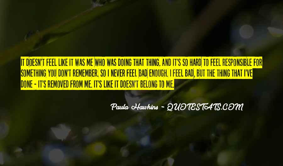 Belong To Me Quotes #2318