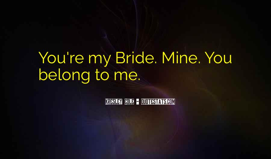 Belong To Me Quotes #361994
