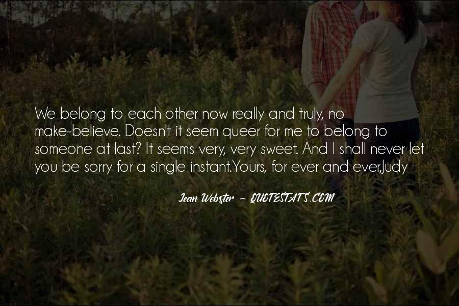 Belong To Me Quotes #461181