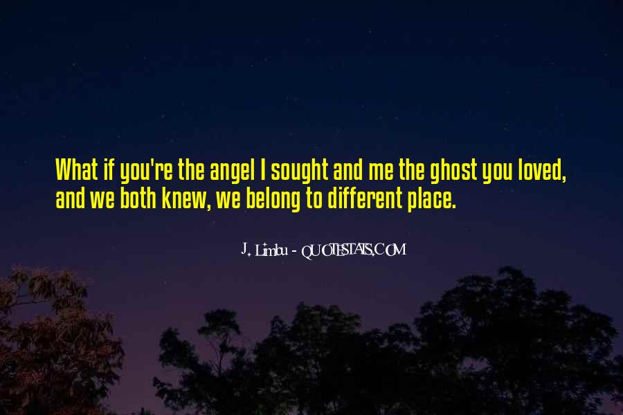 Belong To Me Quotes #474178