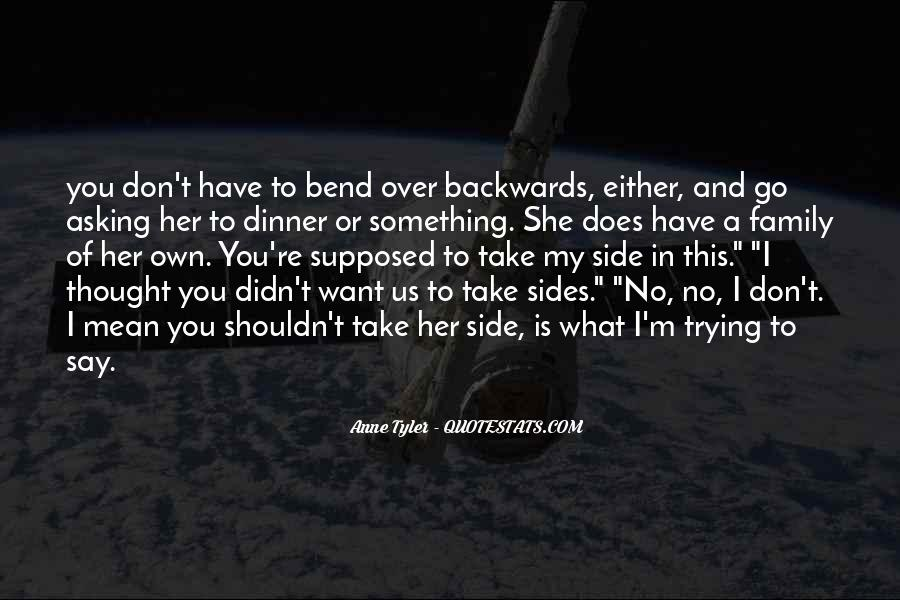 Bend Backwards Quotes #357522
