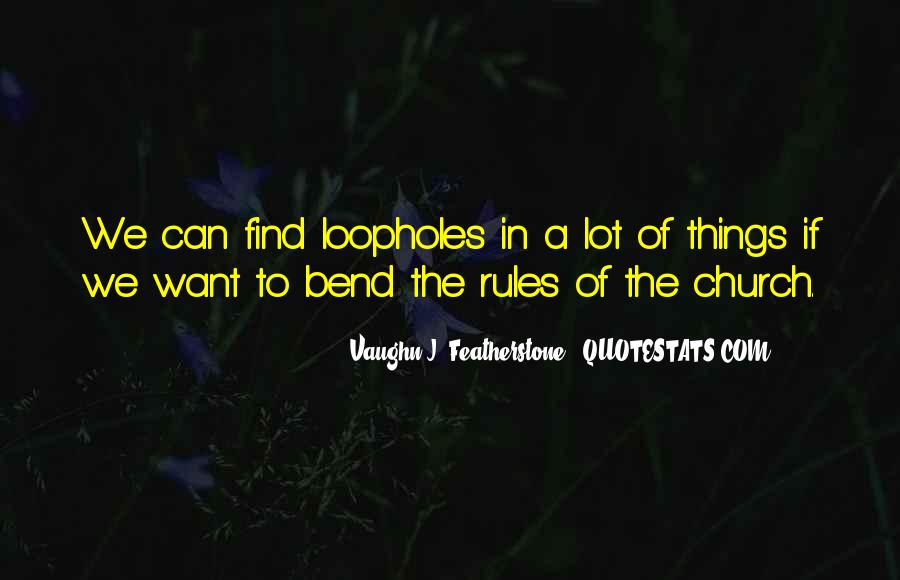 Bend The Rules Quotes #1583924