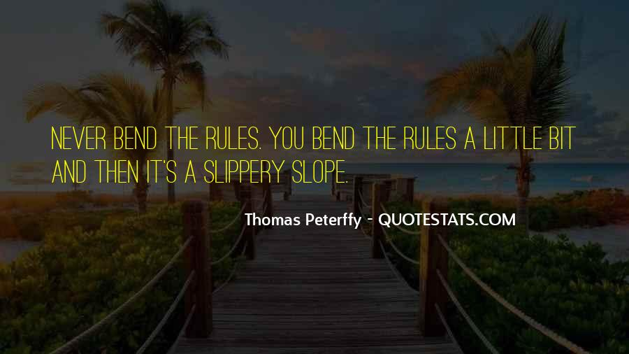 Bend The Rules Quotes #1588828
