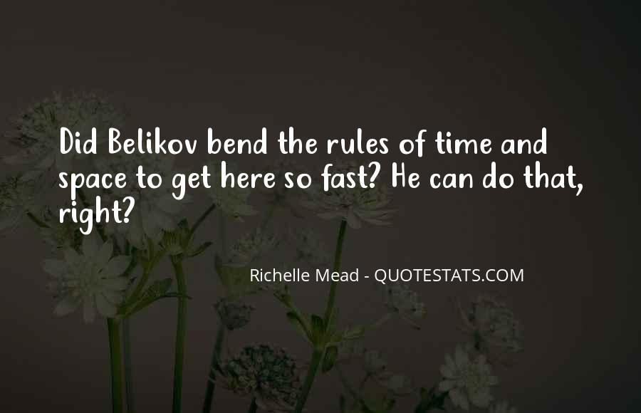 Bend The Rules Quotes #346917
