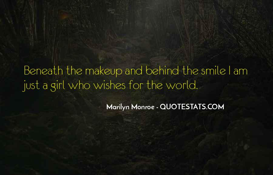 Beneath The Makeup Quotes #304943