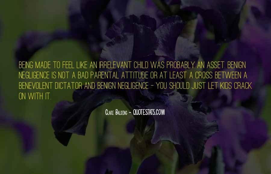 Benevolent Dictator Quotes #891570