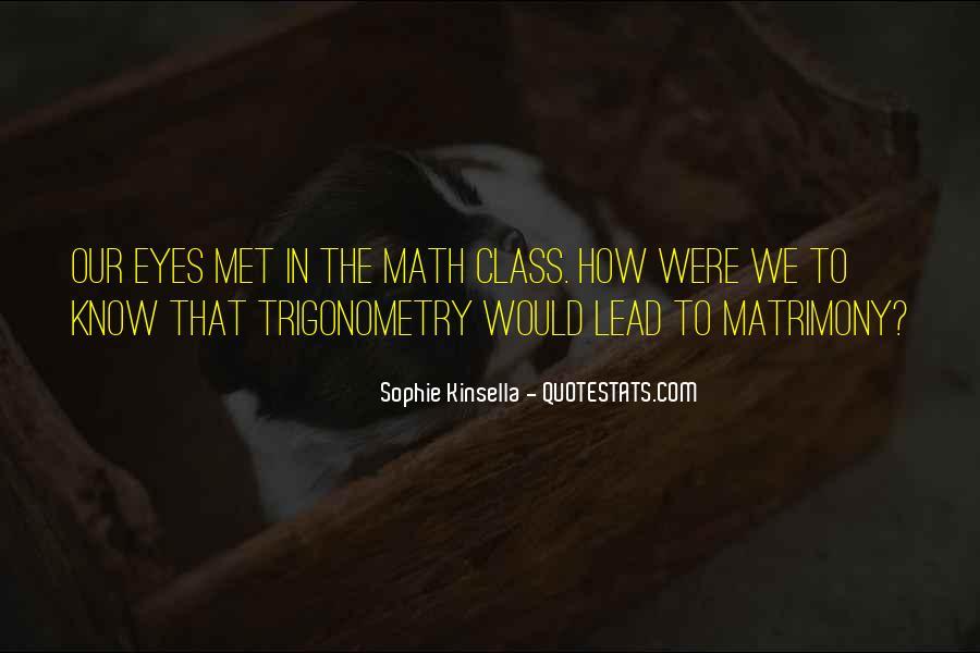 Quotes About Math Trigonometry #1586828