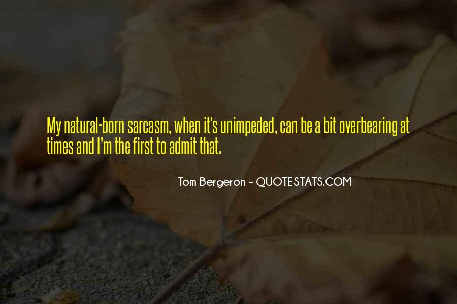 Bergeron Quotes #1478388