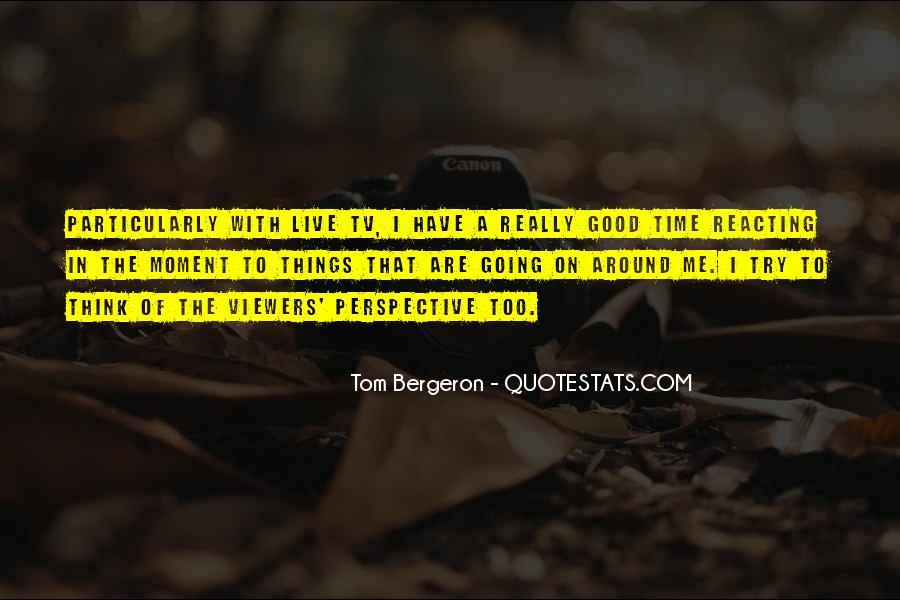 Bergeron Quotes #1767984