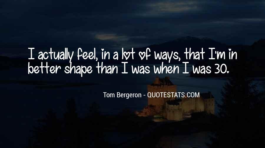 Bergeron Quotes #193203