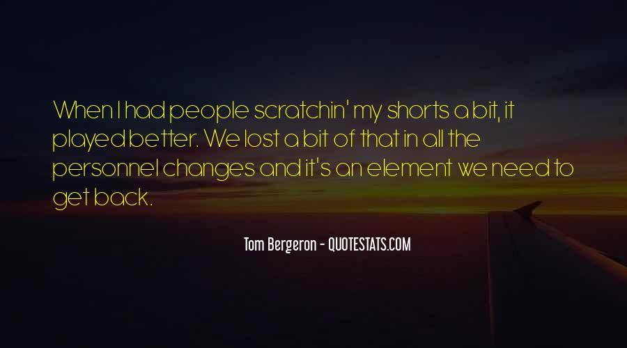 Bergeron Quotes #208124