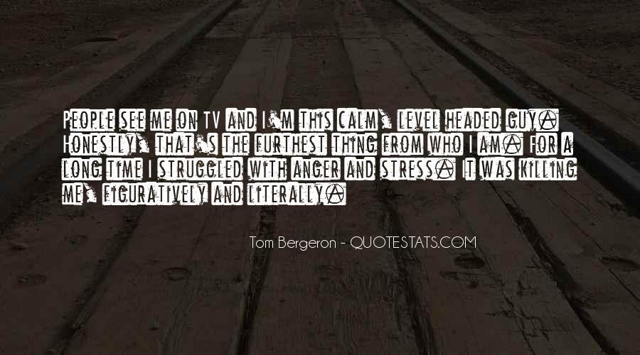 Bergeron Quotes #222397