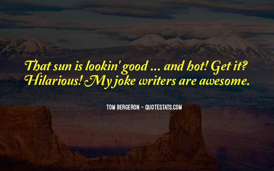 Bergeron Quotes #306898