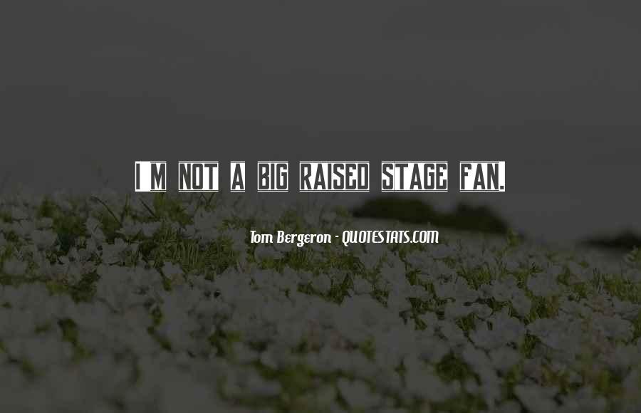 Bergeron Quotes #474221