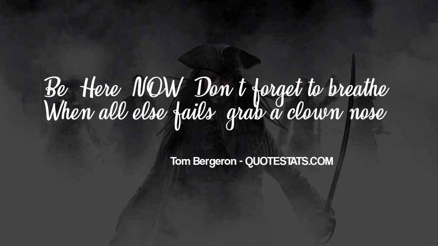 Bergeron Quotes #754359