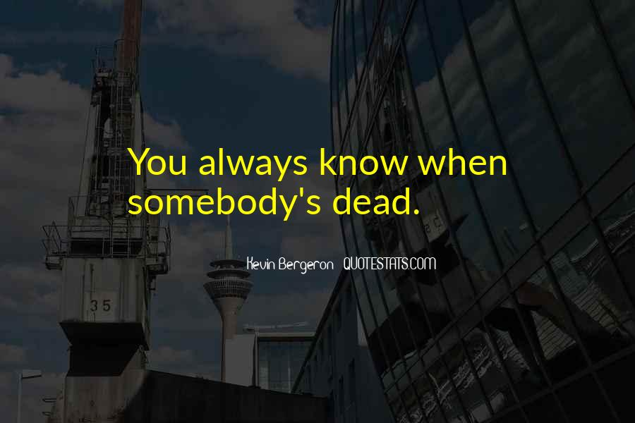 Bergeron Quotes #996230