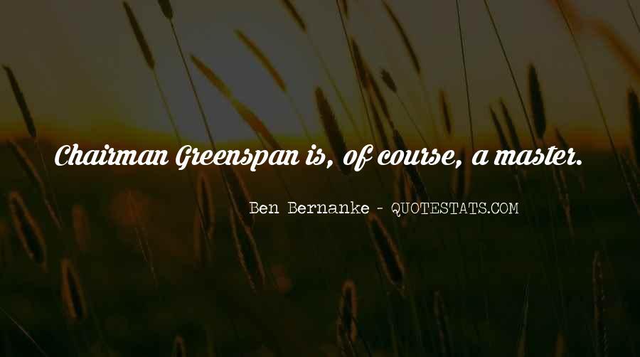 Bernanke Quotes #126216