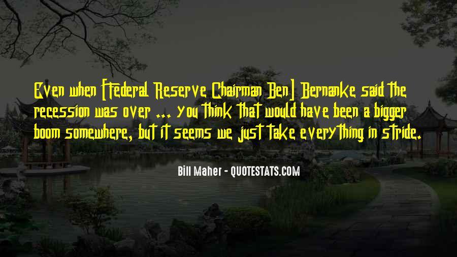 Bernanke Quotes #313607