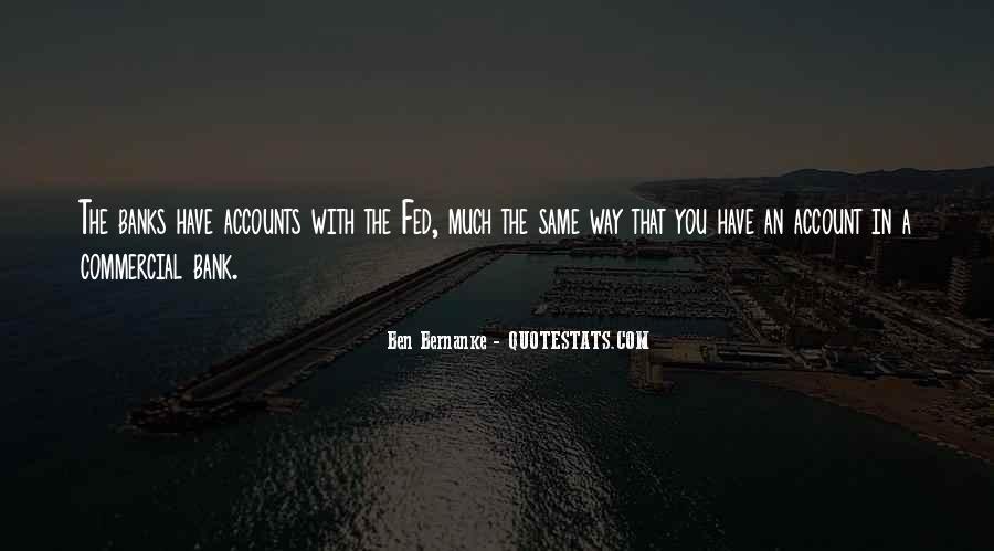 Bernanke Quotes #42226